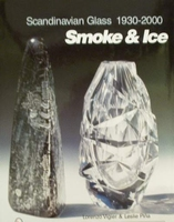 Scandinavian Glass 1930-2000 Smoke & Ice + price guide