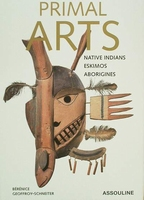 Primal Arts - Native Indians - Eskimos - Aborigines