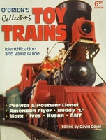Collecting Toy Trains Identification & Value Guide
