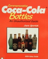 Commemorative Coca-Cola Bottles - Price Guide