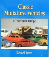 Classic Miniature Vehicles of Northern Europe - Price Guide