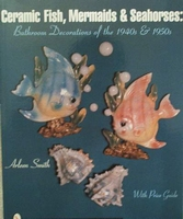 Ceramic fish,mermaids & seahorses with price guide