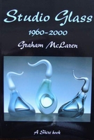 Studio Glass 1960 - 2000