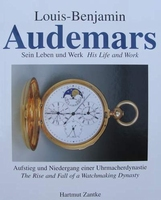Louis-Benjamin Audemars - His Life and Work