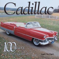 Cadillac - 100 Years of Innovation