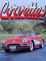 Corvettes - The Cars that Created the Legend