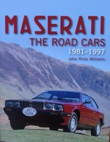 Maserati - The Road Cars 1981-1997