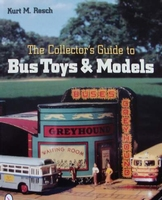 The Collector's Guide to Bus Toys and Models