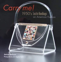 Carry me! 1950's Lucite Handbags an American Fashion