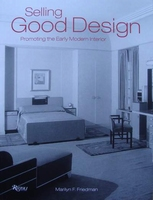 Selling Good Design - Promoting the Early Modern Interior