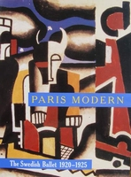 Paris Modern: The Swedish Ballet 1920 - 1925