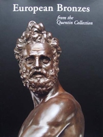 European Bronzes from the Quentin Collection