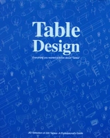 Table Design - Everything you wanted to know about