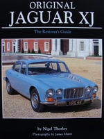 Original Jaguar XJ - The Restorer's Guide