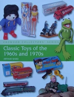 Classic Toys of the 1960s & 1970s