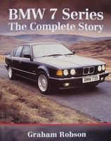 BMW 7 Series  - The Complete Story