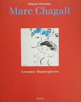 Marc Chagall - Ceramic Masterpieces
