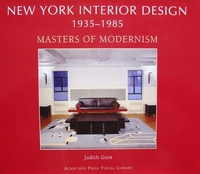 New York Interior Design 1935-1985 Masters of Modernism