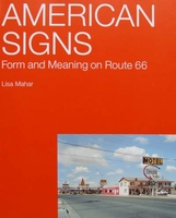 American Signs - Form and Meaning on Route 66