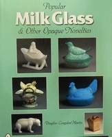 Popular milk glass & other opaque novelties + price guide