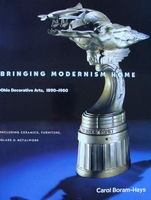 Bringing Modernism Home : Ohio Decorative Arts 1890-1960