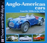 Anglo-American Cars: From the 1930s to the 1970s