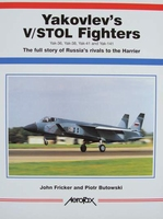 Yakovlev's V/STOL Fighters - Yak-36, Yak-38, Yak-41, Yak-141