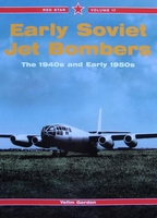 Early Soviet Jet Bombers - The 1940s and Early 1950s