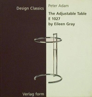 The Adjustable Table E 1027 by Eileen Gray