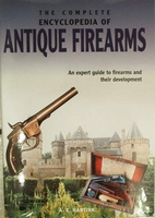 The complete encyclopedia of antique firearms