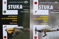 Stuka : Luftwaffe Ju 87 Dive Bomber Units 1939 - 1945