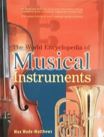 The World Encyclopedia of Musical Instruments